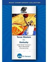 1966 NCAA(r) Division I Men's Basketball Championship - Texas Western vs. Kentucky
