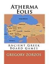 Atherma Eolis: Ancient Greek Board Games