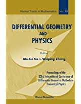 Differential Geometry And Physics Proceedings Of The 23rd International Conference Of Differential Geometric Methods In Theoretical Physics: Volume 10
