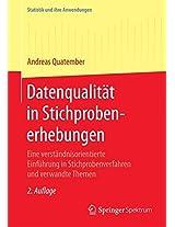 Datenqualität in Stichprobenerhebungen: Eine verständnisorientierte Einführung in Stichprobenverfahren und verwandte Themen (Statistik und ihre Anwendungen)