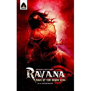 Ravana: Roar of the Demon King: A Graphic Novel (Campfire Graphic Novels)