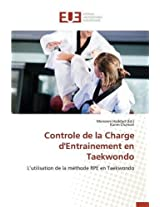 Controle de La Charge D'Entrainement En Taekwondo (Omn.Univ.Europ.)