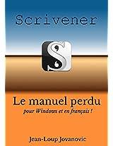 Maîtriser Scrivener pour Windows: Le guide francophone (French Edition)