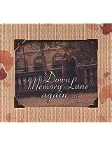 Down Memory Lane Again