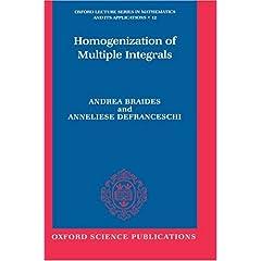 【クリックで詳細表示】Homogenization of Multiple Integrals (Oxford Lecture Series in Mathematics and Its Applications)