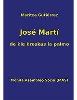 Jose Marti - de Kie Kreskas La Palmo (Mas-Libro)