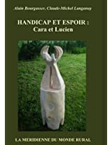 Handicap Et Espoir: Cara Et Lucien