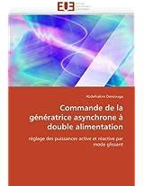 Commande de La Generatrice Asynchrone a Double Alimentation (Omn.Univ.Europ.)
