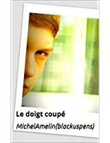 Joanna LE DOIGT COUPE suivi de LA MOMIE DECAPITEE (Blacksuspens Horror)
