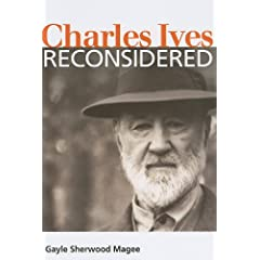 Charles Ives Reconsidered (Music in American Life)