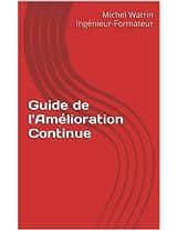 Guide de l'Amélioration Continue (Guides du Managers de Proximité t. 10) (French Edition)