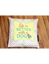 HUFT Cushion Cover - Life is Better with a Dog