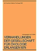 Verhandlungen der Gesellschaft für Ökologie Erlangen 1974