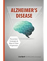 Alzheimer's Disease: Prevention Strategies & Ways to Slow Progression