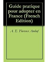 Guide pratique pour adopter en France