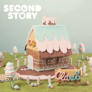 ClariS – Second Story (FLAC)