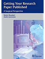 Getting Your Research Paper Published: A Surgical Perspective (Princ. Pract. Clin. Res)
