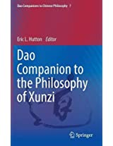 Dao Companion to the Philosophy of Xunzi (Dao Companions to Chinese Philosophy)