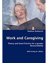Work and Caregiving