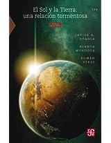 El Sol y la Tierra: una relación tormentosa: 0 (La Ciencia Para Todos)
