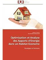 Optimisation Et Analyse Des Apports D Energie Dans Un Habitat Econome (Omn.Univ.Europ.)