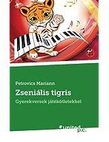 Zsenialis Tigris