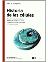 Historia de las celulas/ History of the Cells: El Camino Hacia Las Unidades Minimas De La Vida...: 0