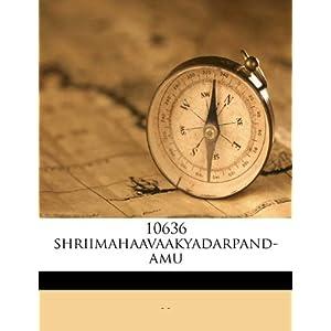 【クリックでお店のこの商品のページへ】10636 Shriimahaavaakyadarpand-Amu: -: 洋書