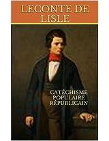 Catéchisme Populaire Républicain (French Edition)