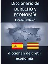 DICCIONARIO DE DERECHO Y ECONOMÍA ESPAÑOL - CATALAN (Catalan Edition)