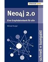 Neo4j 2.0 - Eine Graphdatenbank für alle (schnell + kompakt 51) (German Edition)