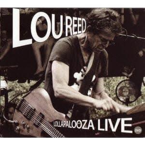 ルー・リード(Lou Reed)『Lollapalooza Live 2009』