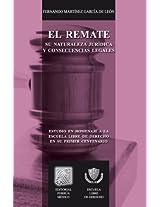 El remate: Su naturaleza jurídica y consecuencias legales (Biblioteca Jurídica Porrúa)