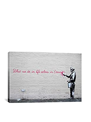 Banksy What We Do in Life Echoes in Eternity Gallery Wrapped Canvas Print