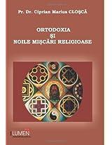 Ortodoxia si noile miscari religioase
