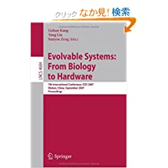 Evolvable Systems: From Biology to Hardware (Lecture Notes in Computer Science / Theoretical Computer Science and General Issues)