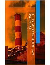 Legislación Ambiental para Ingenieros (Spanish Edition)