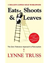 Eats Shoots & Leaves: The Zero Tolerance Approach to Punctuation