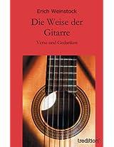 Die Weise der Gitarre: Verse und Gedanken