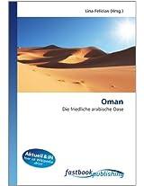 Oman: Die friedliche arabische Oase