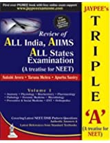 JAYPEE'S TRIPLE 'A'VOL.1 (A TREATISE FOR NEET) REVIEW OF ALL INDIA/AIIMS/ALL STATE EXAMINATION