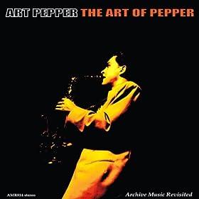 ♪The Art of Pepper/Art Pepper | 形式: MP3 ダウンロード