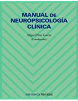 Manual de neuropsicología clínica / Manual of Clinical Neuropsychology