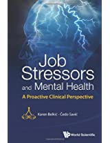 Job Stressors and Mental Health: A Proactive Clinical Perspective