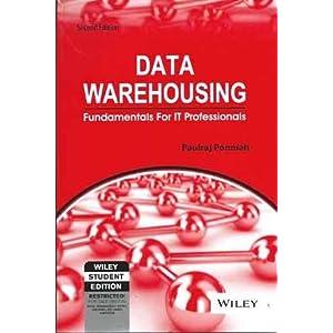 Data Warehousing: Fundamentals for IT Professionals