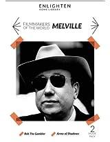 Melville (Bob the Gambler/Army of Shadows)