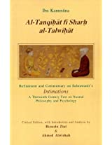 Al-Tanqihat Fi Sarh Al-Talwihat: Refinement and Commentary on Suhrawardi's Intimations