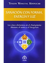 Sanacion con forma, energia y luz