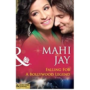 Falling of a Bollywood Legend (Mills and Boon Indian Author)