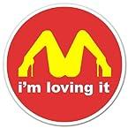 I'M Loving It McDonald's Funny car bumper sticker window decal 4 x 4